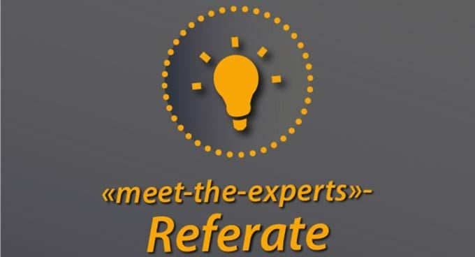 «Meet-the-experts»-Referate